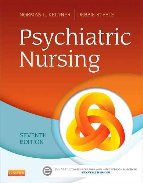 Psychiatric Nursing By Keltner, Norman L./ Steele, Debbie