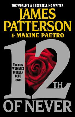 12th of Never By Patterson, James/ Paetro, Maxine